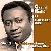 Independance Cha Cha, Vol.2 by Grand Kalle
