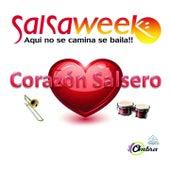 Salsa Week (Aqui No Se Camina, Se Baila! Corazon Salsero) by Various Artists