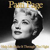 Help Me Make It Through the Night von Patti Page