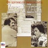 Os Sertanejos Inesquecíveis von Zico E Zeca