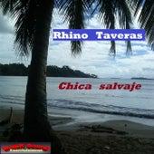 Chica Salvaje by Rhino Taveras