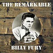 The Remarkable Billy Fury by Billy Fury