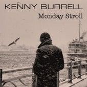 Monday Stroll von Kenny Burrell