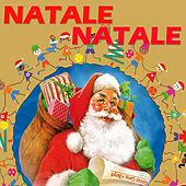 Natale Natale (Le più belle canzoni natalizie) by Various Artists
