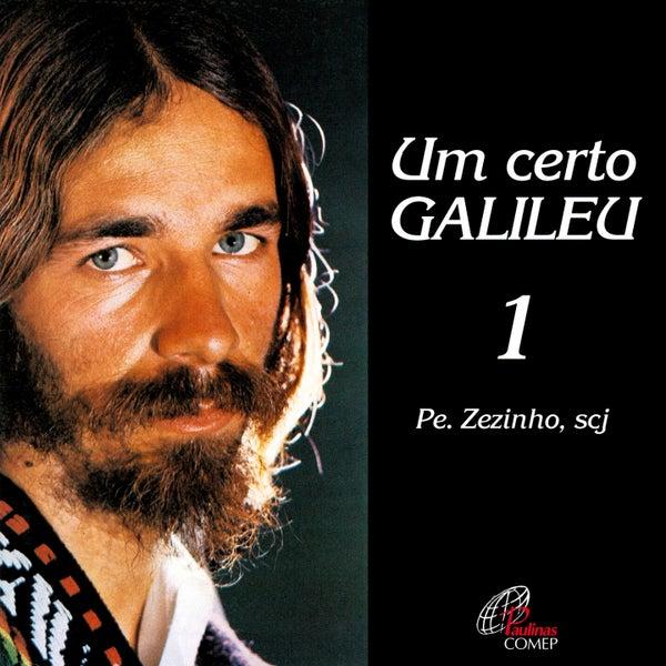 Um Certo Galileu, Vol. 1 by Padre Zezinho Scj
