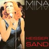 Heisser Sand by Mina