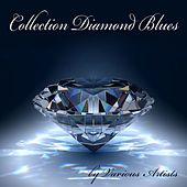Collection Diamond Blues by Various Artists