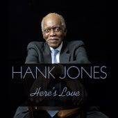 Hank Jones: Here's Love de Hank Jones