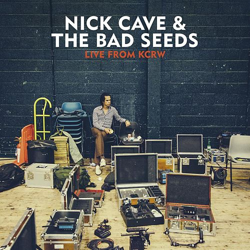 Live from KCRW by Nick Cave