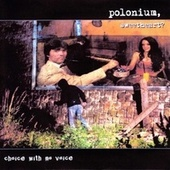 Polonium, Sweetheart? de Choice
