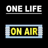 One Life by On/Air