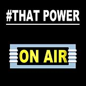#that Power by On/Air