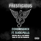 Prestigious (feat. the Congressmen) de Slick Pulla