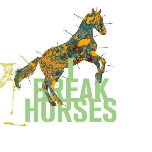 Hearts by I Break Horses