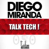 Talk Tech! de Diego Miranda