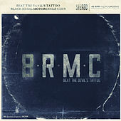 Beat The Devil's Tattoo von Black Rebel Motorcycle Club