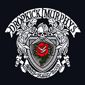 Signed And Sealed In Blood von Dropkick Murphys