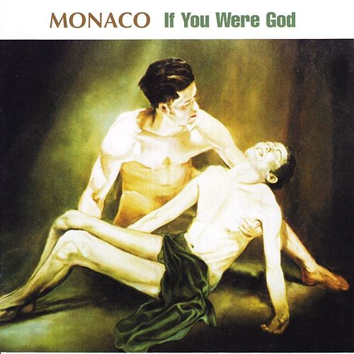 If You Were God by Tony Monaco