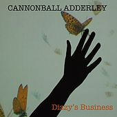 Dizzy's Business di Cannonball Adderley