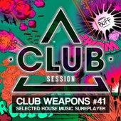 Club Session Pres. Club Weapons No. 41 de Various Artists