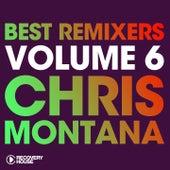 Best Remixers, Vol. 6: Chris Montana de Various Artists