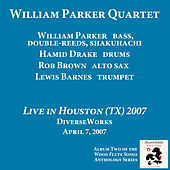 Live in Houston 2007 by William Parker