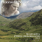 Scotland's Fiddle Piobaireachd, Volume 2 by Bonnie Rideout