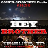 Hey Brother: Tribute to Conor Maynard, Avicii (Compilation Hits Radio 2013/2014) de Various Artists