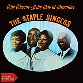 The 25th Day of December (Original Album 1962) by The Staple Singers