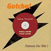 You´ll Never Walk Alone (Famous for Hits!) de Gene Vincent