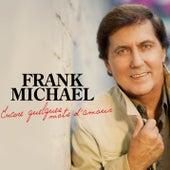 Encore quelques mots d'amour de Frank Michael