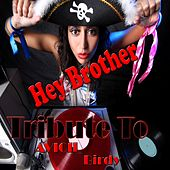Hey Brother: Tribute to Avicii, Birdy (Compilation Hits 2014) de Various Artists