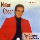 No Limite da Paixão by Nilton César