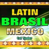 Latin Brasil Mexico Cal Tjader (Original Artist Original Songs) de Cal Tjader