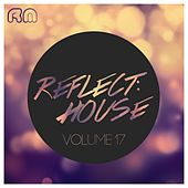 Reflect:House, Vol. 17 von Various Artists