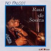 No Palco! (Ao Vivo) by Raul De Souza
