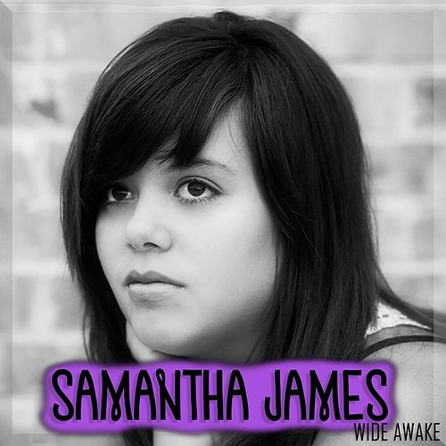 Wide Awake by Samantha James