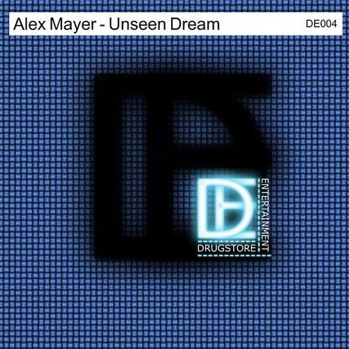 Unseen Dream by Alex Mayer