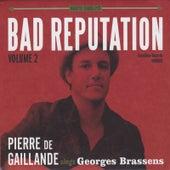 Bad Reputation, Vol. 2 de Pierre de Gaillande