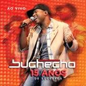 Buchecha - 15 Anos de Sucesso Deluxe de Buchecha