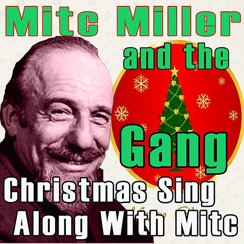 christmas sing along with mitch by mitch miller the gang