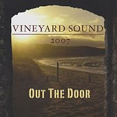 Out the Door by The Vineyard Sound