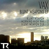 Blunt Weapon - Single de Vax
