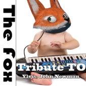 The Fox: Tribute to Ylvis, John Newman de Various Artists