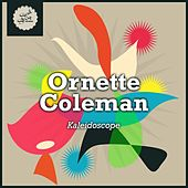 Kaleidoscope by Ornette Coleman