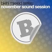 Bikini Mixxed Series: November Sound Session by Various Artists