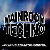 Mainroom Techno, Vol. 1 by Various Artists