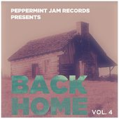 Peppermint Jam Pres. Back Home, Vol. 4 von Various Artists