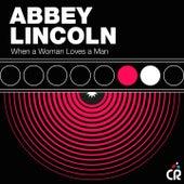 When a Woman Loves a Man de Abbey Lincoln