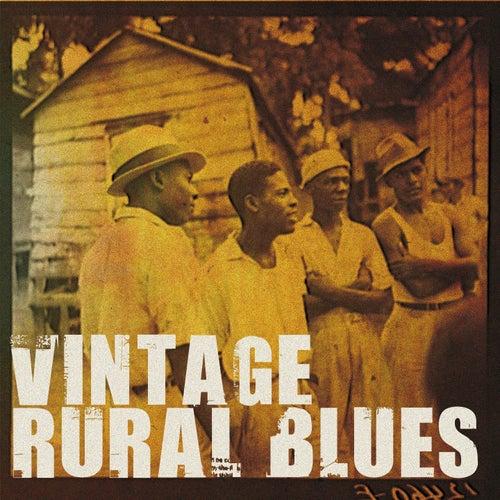 Vintage Rural Blues by Various Artists